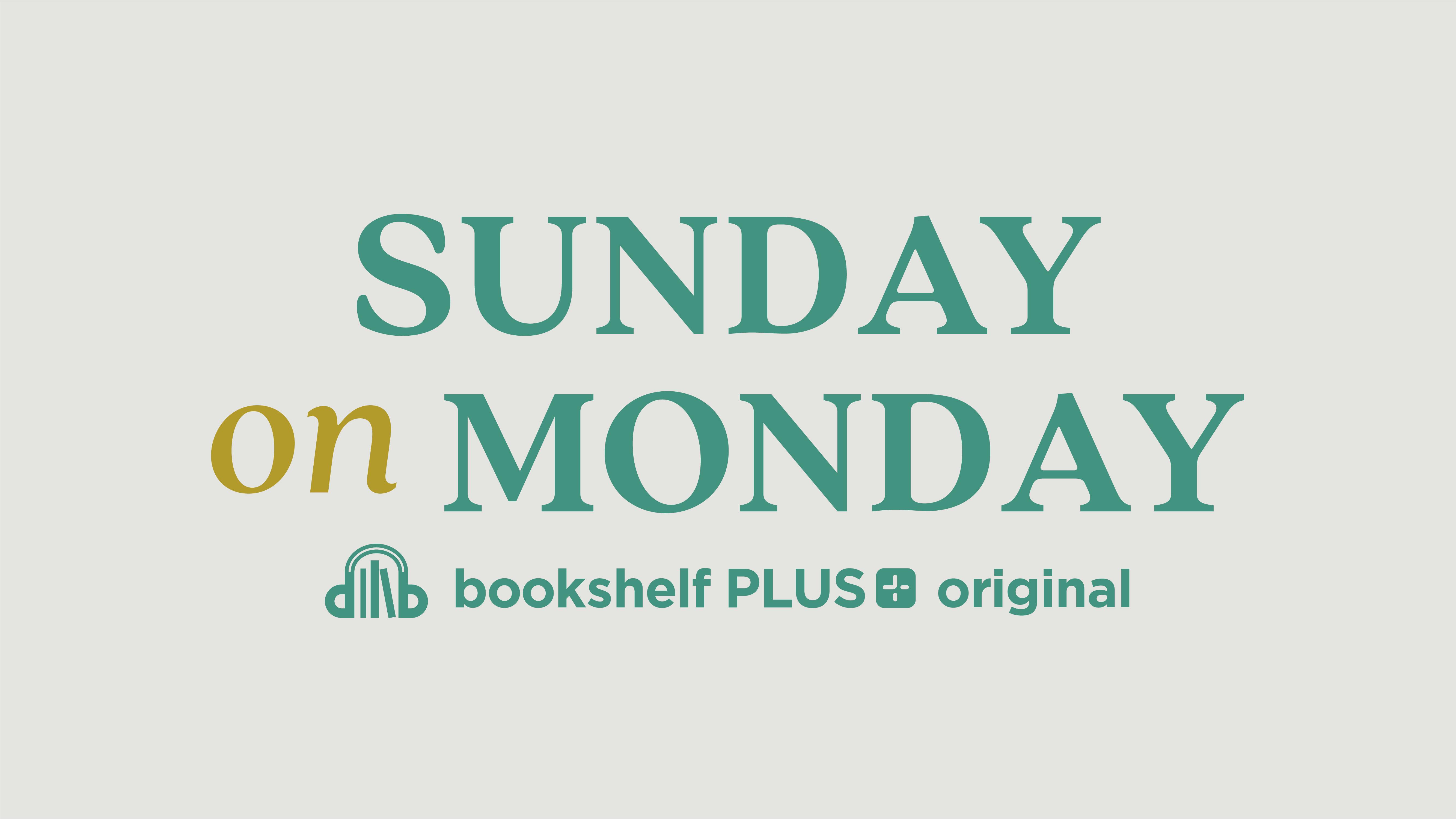Sunday on Monday Podcast