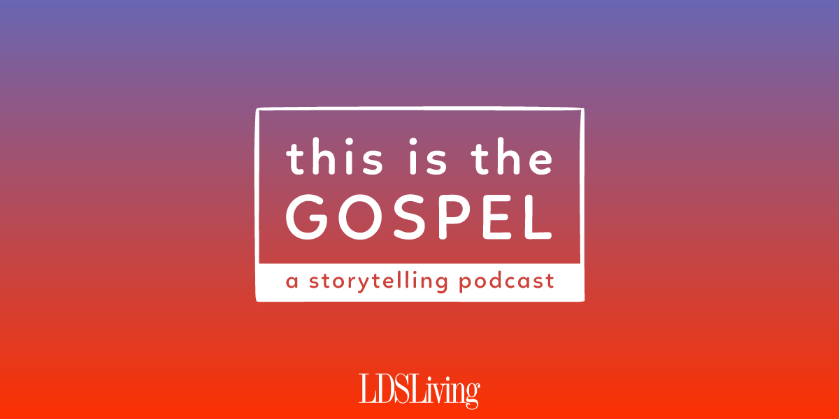 LDS Living This is the Gospel Podcast